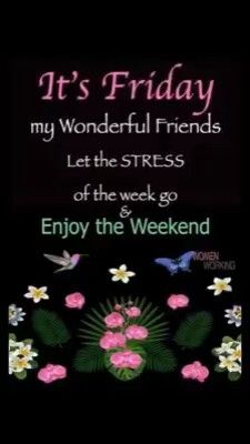 Friday Morning Quotes, Happy Weekend Quotes, Good Morning Happy Friday, Good Morning Friends Quotes, Good Morning Beautiful Quotes, Good Morning Prayer, Good Morning Inspirational Quotes, Its Friday Quotes, Weekend Humor