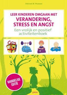 Gedrag : Leer kinderen omgaan met verandering, stress en angst