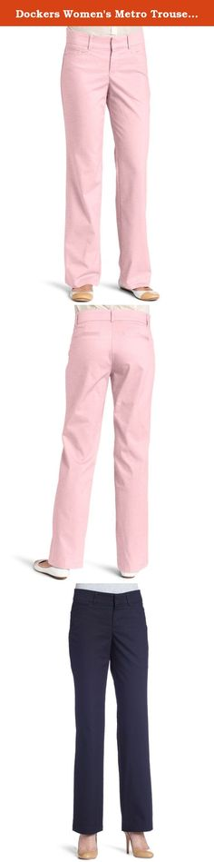 Dockers Women's Metro Trouser Pant. The Docker Metro Trousers are w ork appropriate and weekend ready . They also feature a slimming effect that flatters your curves. Product Features: Trousers Sits at hips Slim through thigh with a timeless trouser leg shape Sure fit innovation stretch waistband Truly slimming panel comfortably flattens your tummy Faux back pockets Pressed-in crease 60% cotton, 37% Polyester, 3% Spandex.