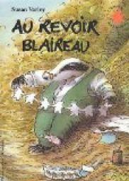 Au revoir blaireau - Susan Varley - Babelio
