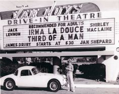 """VINTAGE MOVIE MARQUEES: """"IRMA LA DOUCE"""" AND """"THIRD OF A MAN"""" AT VAN NUYS DRIVE-IN - Celebrating Films of the 1960s & 1970s"""