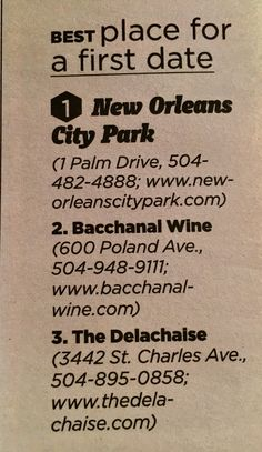 New Orleans Nice Place for a First Date New Orleans City Park - love Bacchanal Wine - Wine, Cheese, Jazz Music, Outdoor Casual Setting on a Sunday afternoon or any night of the week The Delachaise on St Charles Ave