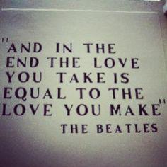 the last lyrics from the last song on the last beatle's album Beatles Quotes, Beatles Lyrics, Beatles Love, Song Lyrics, Lyric Quotes, Indie Lyrics, Quotes Quotes, Laugh Quotes, Famous Quotes