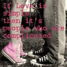 Love is complicated...people complicate