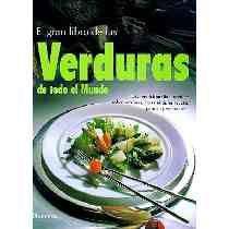 Título: El gran libro de las verduras de todo el mundo / Autor: Levin, Hans Georg  / Ubicación: FCCTP – Gastronomía – Tercer piso / Código:  G 641.635 L54 2000