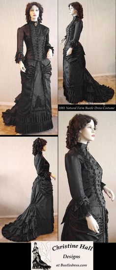 Hall Christine by MADE CUSTOM Costume Gown Bustle Form Natural Victorian 1881 Mourning GOTHIC SASS