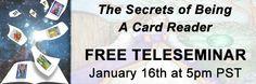 The Secrets of Being a Card Reader Janauary 16 OPEN HOUSE - ToriHartman.com