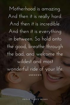 Being a mother is incredible! These inspirational mom quotes put into words the … Being a mother is incredible! These inspirational mom quotes put into words the feelings, strength and love a mother has for her children. Best Mom Quotes, Mothers Love Quotes, Mama Quotes, Mother Daughter Quotes, Life Quotes Love, Quotes For Kids, Family Quotes, Child Quotes, Being A Mother Quotes
