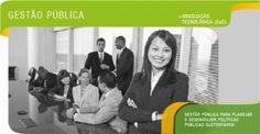 Gestão Pública - Gestão pública para planejar e desenvolver políticas públicas sustentáveis.