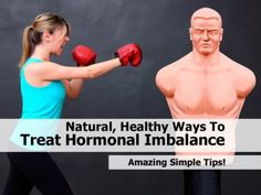 Natural, Healthy Ways To Treat Hormonal Imbalance Health And Nutrition, Health Tips, Health And Wellness, Health And Beauty, Health Fitness, Herbal Remedies, Natural Remedies, Healthy Facts, Hormonal Changes