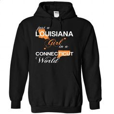 (LAJustCam002) Just A Louisana Girl In A Connecticut Wo - t shirt maker #v neck tee #awesome hoodie