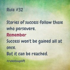#SS #rulestouplift #lifequotes #successquotes #success #perserverance #workhard