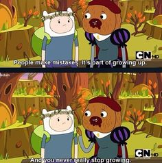 My favourite quotes of all the time <3 #adventuretime #quotes