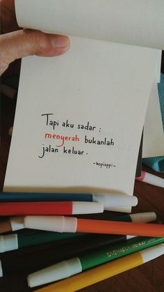 Menyerah? Tidak. Story Quotes, Mood Quotes, Daily Quotes, Life Quotes, Reminder Quotes, Self Reminder, Tumblr Quotes, Text Quotes, Cinta Quotes