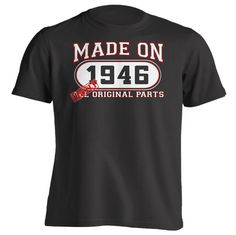 70th Birthday Gift T-Shirt - Made In 1946 Mostly Original Parts - Short Sleeve Mens T-Shirt
