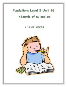 Fundations level 2 unit 16:  sounds of au and aw, trick words. I hope you find this phonics resource helpful! Use it for seat work, homework, morning work, intervention, or extra practice!You will find:-au/aw word sort-picture/word match-picture/word match with review words-trick word reading and spelling practiceCome back to my store for more Fundations level 2 supplements or if you would like a BUNDLE with ALL UNITS 1-17 go here…