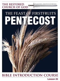 Lesson 25 - The Feast of Firstfruits - Pentecost