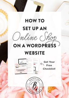 We cover exactly how to set up an online shop on a WordPress website. We've also included a reminder FREE checklist. Click to read more!