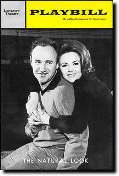 The Natural Look at the Longacre Theatre. March 1967. Stars a young Gene Hackman.