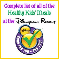 Babes in Disneyland: Complete list of all of the healthy kids' meals at the Disneyland Resort