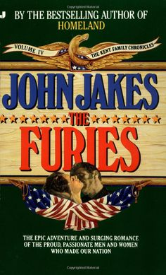 Amazon.com: The Furies (Kent Family Chronicles)  John Jakes