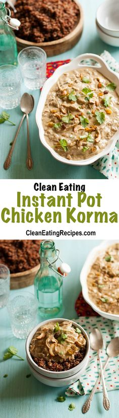 Simple Clean Eating Instant Pot Chicken Korma Recipe - It's so good and only takes a few minutes to get it started and then 40 minutes in the Instant Pot (plus the time to get up to pressure).