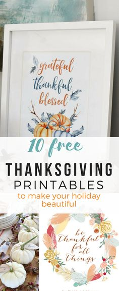 10 Free Thanksgiving Printables To Make Your Holiday Beautiful