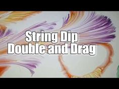91 - String Dip in Acrylic idea trial.... creates String Cells *LOVE* - String painting - YouTube