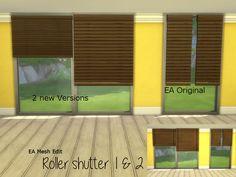 Roller Shutter - Mesh EditDie EA Originale haben mich einfach genervt. Nie haben die auf ein breiteres Fenster gepasst, immer diese häßliche Lücke… vielleicht gibt es irgendwo im Netz schon neue...