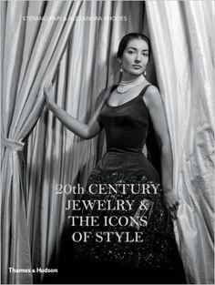 20th Century Jewelry & The Icons of Style: Amazon.de: Stefano Papi, Alexandra Rhodes: Fremdsprachige Bücher