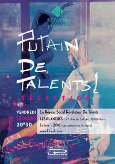 Putain de Talents ! Sélection kowok.com le 13 Mars à Paris 75008