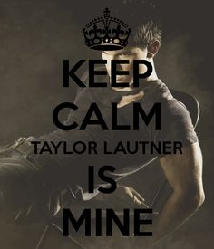 Yep. All you girls out there, taylor lautner is taken. By me. So no more drooling over my husband. Ok?