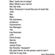 This would be me!...if I was a cool, calm, collected, normal person who didn't freak out the moment my bias looked at me