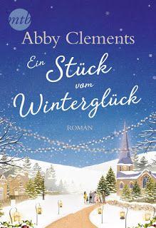 ~*Book Lounge-Lesegenuss*~: Rezension || Weihnachtsbuchtipp || Ein Stück vom W...