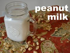 How to Make Peanut Milk from An Unrefined Vegan.