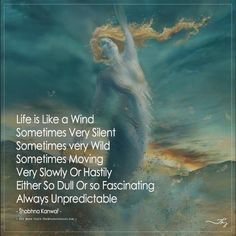 Life is Like a Wind Wind Quote, Wisdom Quotes, Life Quotes, Self Improvement Quotes, Important Life Lessons, Make Her Smile, Never Stop Learning, Positive Quotes For Life, Frases