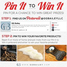 #PinittoWinIt: Enter to win one of our luxurious home or pet mats! Simply repin your favorite products on our pinboard to be entered for a chance to win one of your selections as a prize. Visit: www.pinterest.com/ggbaileyllc/pin-it-to-win-it/