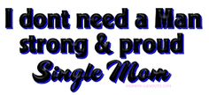 Single Mom Quotes for Facebook | PROUD MOMMY♥