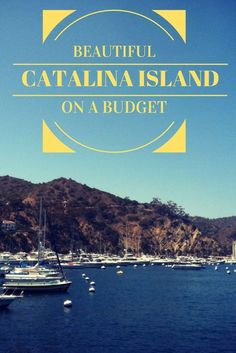 Catalina Island on a Budget - it can be done! Offering gorgeous beaches, loads of great restaurants and adventure activities, Catalina Island is the perfect destination and so close to LA | Vagabond3 Travel