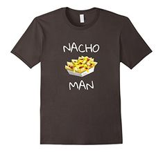 Nacho Man shirt Funny foodie T-Shirt Nacho Chips Things To Buy, Stuff To Buy, Branded T Shirts, Fashion Brands, Long Sleeve Shirts, Amazon, Mens Tops, Clothes, Outfits