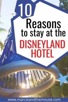 Top 10 Reasons to Stay at the Disneyland Hotel Best Hotels Near Disneyland, Disneyland Vacation, Disneyland Tips, Disney Vacations, Disney Character Dining, Packing List For Disney, Get Away Today, Disney California, Downtown Disney