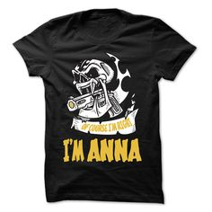 (Top Tshirt Seliing) Of Course I Am Right I Am ANNA 99 Cool Name Shirt [Top Tshirt Facebook] Hoodies, Funny Tee Shirts