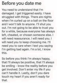But you did and now I can't trust again. It took a lot from me to get into a new relationship. You knew I had mental health problems. But you end it because you can't deal with my mental health. It didn't come into it. I never bothered you with it. Because I was happy. But you tried forcing me to come out. So I told you why I couldn't. And I'm the bad fucking person. I hate this.