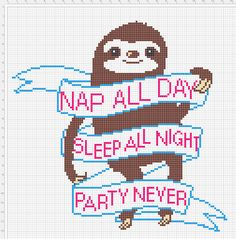 Free Cross Stitch Pattern - Nap All Day, Sleep All Night, Party Never Sloth by lethargicsuccubus