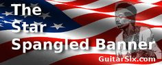 What do guitarists like the GuitarSix Guitar bot (below), Jimi Hendrix, Yngwie Malmsteen, Kirk Hammett, Zakk Wylde, Slash and many guitar heroes have in common? They all can play the Star Spangled Banner! Also known as the the United States' National Anthem, the Star Spangled Banner is often...