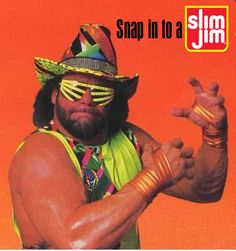 honestly its a decent ad, but ireally put this up here just for the sake of saying i pinned the macho man! where is my belt?  but every time you see this, no matter who you are you say it in a randy savage voice. and that makes it great and memorable. thousands of ppl saying slim jim in a macho voice probably sold a billion of these healthy snacks