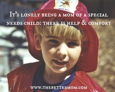It's lonely being a mom of a special needs child {click through, not a bad link}