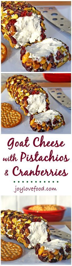 Simple, easy, festive and fun, Goat Cheese with Pistachios & Cranberries is the perfect appetizer or snack for your next holiday gathering.