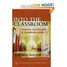 Into the Classroom: Developing the Scholarship of Teaching and Learning