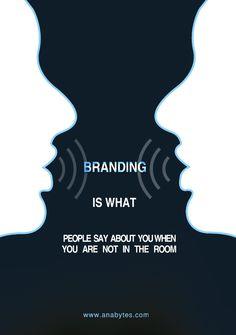 Branding Is A Big Deal!  www.anabytes.com